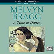 A Time to Dance | [Melvyn Bragg]