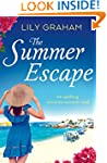 The Summer Escape: An uplifting roman...