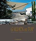 Barbara Meister Garden on Top: Unique Ideas for Roof Gardens / Designing Gardens on the Highest Level
