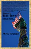 img - for BRING THE HEAT: Three Live Rounds, Not Three Cups of Tea book / textbook / text book