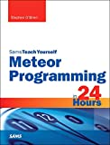 img - for Meteor Programming in 24 Hours, Sams Teach Yourself (Teach Yourself -- Hours) book / textbook / text book