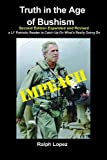 Truth In The Age Of Bushism - Second Edition
