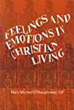 img - for Feelings and Emotions in Christian Living book / textbook / text book
