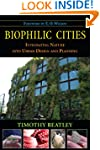 Biophilic Cities: Integrating Nature...