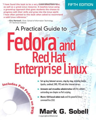 Practical Guide to Fedora and Red Hat Enterprise Linux, A...