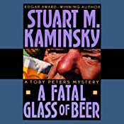 A Fatal Glass of Beer | [Stuart M. Kaminsky]