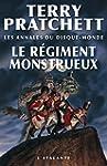 Le R�giment monstrueux: Les Annales d...