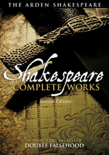 The Arden Shakespeare Complete Works, William Shakespeare