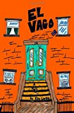 img - for El Vago book / textbook / text book