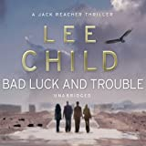 Bad Luck and Trouble: Jack Reacher 11 (Unabridged)