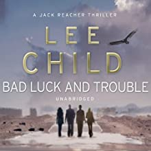 Bad Luck and Trouble: Jack Reacher 11 Audiobook by Lee Child Narrated by Jeff` Harding
