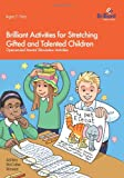 img - for Brilliant Activities for Stretching Gifted and Talented Children book / textbook / text book