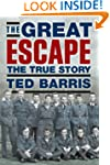 The Great Escape: The True Story