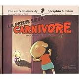 Une histoire de S�raphin Mouton, Tome 4 : La petite soeur carnivore : Ou la maladie du mouton foupar Ta�-Marc Le Thanh