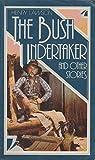 img - for Bush Undertaker P/B (Alt) (Arkon) book / textbook / text book