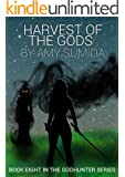 Harvest of the Gods (The Godhunter Book 8)