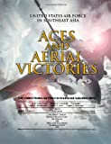 img - for Aces and Aerial Victories: United States Air Force in Southeast Asia 1965-1973 book / textbook / text book