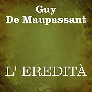 L' eredità (Italian Edition) Audiobook