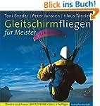Gleitschirmfliegen f�r Meister: Theor...