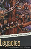 Legacies: The Story of the Immigrant Second Generation (0520228480) by Portes, Alejandro
