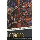Legacies: The Story of the Immigrant Second Generation ~ Alejandro Portes