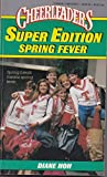 Spring Fever Cheerleaders (Super Edition) (Cheerleaders, No 27, Super Edition) (0590405055) by Hoh, Diane