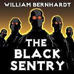 The Black Sentry | William Bernhardt