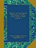 History of the Baptist Missionary Society, from 1792 to 1842, Volume 1
