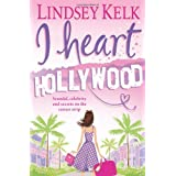 "I Heart Hollywoodvon ""Lindsey Kelk"""
