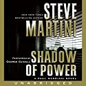 Shadow of Power: A Paul Madriani Novel Audiobook by Steve Martini Narrated by George Guidall