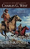 img - for Trial at Fort Keogh book / textbook / text book
