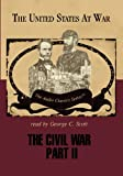 img - for The Civil War - Part 2 (United States at War series)(Library Edition) book / textbook / text book