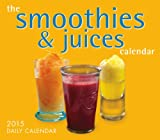 The Smoothies & Juices Calendar 2015 Boxed Calendar