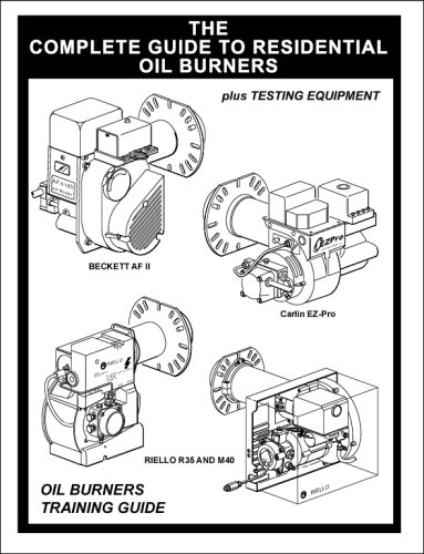 The Complete Guide To Residential  Oil Burners - On-Line Graphics Inc. - 0979251613 - ISBN:0979251613