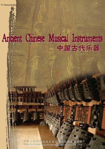 Ancient Chinese Musical InstrumentsAncient Chinese Musical Instruments