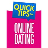 Quick Tips For Online Dating