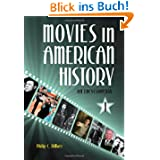 Movies in American History 3 Volume Set: An Encyclopedia