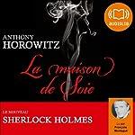 La maison de soie | Anthony Horowitz