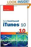 Sams Teach Yourself iTunes 10 in 10 Minutes (Sams Teach Yourself -- Minutes)