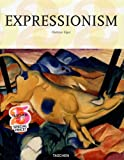 Expressionism: A Revolution in German Art (Taschen 25th Anniversary Series) (3822831948) by Elger, Dietmar