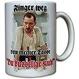 Finger weg von meiner Tasse Du dusselige Kuh!-Ekel Alfred Tetzlaff Frauenheld- Tasse Kaffee Becher #10413