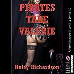 Pirates Take Valerie: A Breeding Erotica Story | Haley Richardson