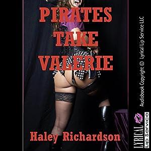 Pirates Take Valerie Audiobook