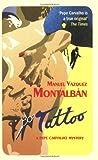 Tattoo: A Pepe Carvalho Mystery (Pepe Carvalho Mysteries) (1846686679) by Manuel Vázquez Montalbán