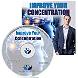 Improve Your Concentration Hypnosis CD - Focus Your Subconscious Mind to Increase Your Attention Span, Enhance Your Memory, Boost Mental Clarity & Reduce Distractions
