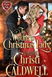 To Wed His Christmas Lady (The Heart of a Duke Book 7) (English Edition)