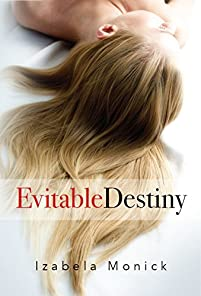 Evitable Destiny by Izabela Monick ebook deal