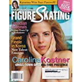 International Figure Skating Magazine April 2009 Volume 15 Issue 2 (Ice Skating Magazine, Carolina Kostner on...