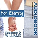 For Eternity: Time-Travel Romance (       UNABRIDGED) by Suzanne D. Williams Narrated by Lindsey Gelfand, Joe Bronzi