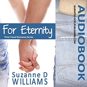 For Eternity: Time-Travel Romance | [Suzanne D. Williams]